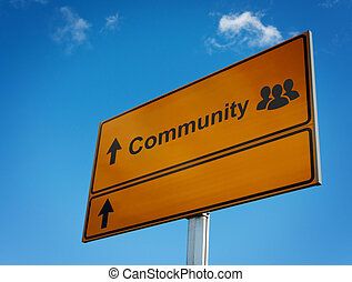 Community road sign with icon group people.