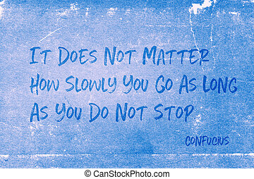 como, confucius, lentamente