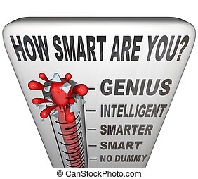 como, esperto, é, tu, termômetro, medida, inteligência