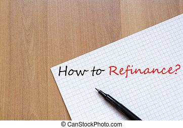 como, refinance, conceito, texto