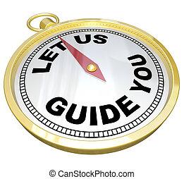 compás, -, dejar, nosotros, guía, usted, apoyo, y, servicio