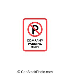 Company parking only roadsign isolated