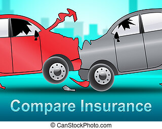 Compare Insurance Shows Car Policy 3d Illustration - Compare...