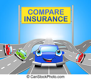 Compare Insurance Sign Shows Car Policy 3d Illustration -...