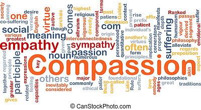 Compassion background concept - Background concept wordcloud...