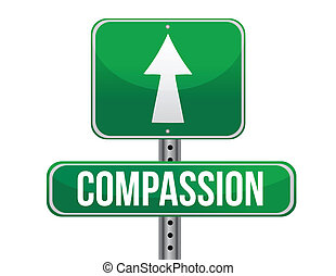 compassion road sign illustration design over a white...
