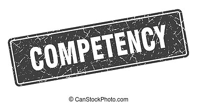 competency stamp. competency vintage gray label. Sign