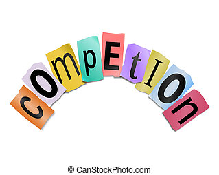 Illustration depicting cutout printed letters arranged to form the word competition.