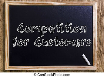 Competition for Customers - New chalkboard with 3D outlined text