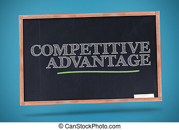 Competitive advantage written on a
