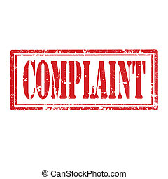 Complaint-stamp - Grunge rubber stamp with word Complaint, ...