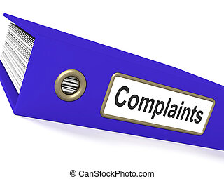 Complaints File Shows Complaint Reports And Records - ...