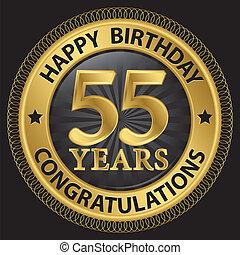 compleanno, congratulazioni, oro, 55, illustrazione, anni, vettore, etichetta, felice
