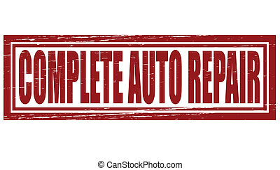 Complete auto repair - Stamp with text complete auto repair...