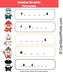 Complete the words children educational game. Professions...
