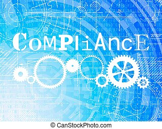 Compliance High Tech Background - Compliance word on high...