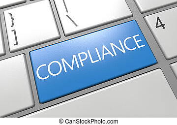 Compliance - keyboard 3d render illustration with word on ...