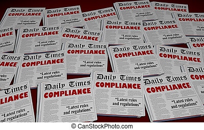 Compliance Obey Rules Regulations Newspaper Headlines 3d Illustration