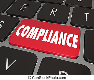 Compliance word on a red computer keyboard button to illustrate online or website help or assistance to help you comply with important laws, regulations, guidelines or standards