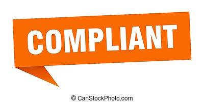 compliant banner. compliant speech bubble. compliant sign