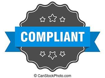 compliant label. compliant isolated seal. Retro sticker sign