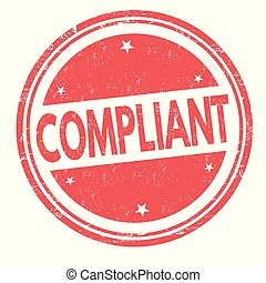 Compliant sign or stamp on white background, vector illustration