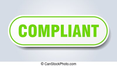 compliant sign. rounded isolated sticker. white button