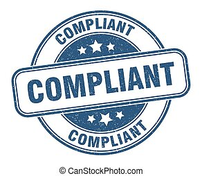 compliant stamp. compliant sign. round grunge label