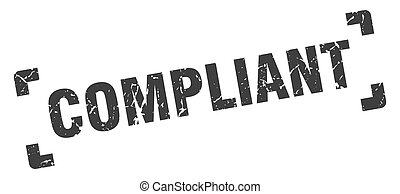 compliant stamp. square grunge sign on white background