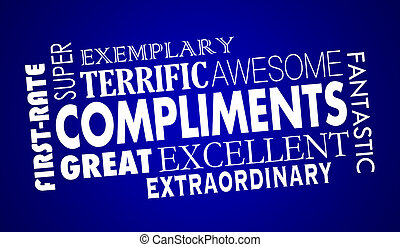 Compliments Word Collage Great Excellent 3d Illustration