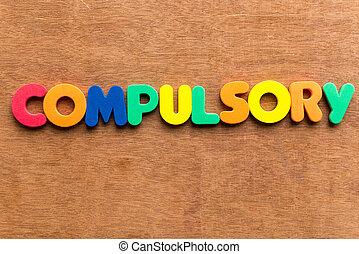compulsory