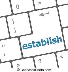 Computer keyboard key with establish word