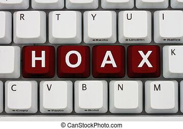 Internet Hoax - Computer keyboard keys with word Hoax,...