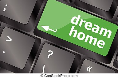 Computer keyboard with dream home key - technology background. Keyboard keys icon button vector