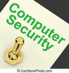 Computer Security Switch Shows Laptop Interet Safety