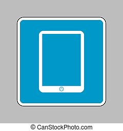 Computer tablet sign. White icon on blue sign as background.