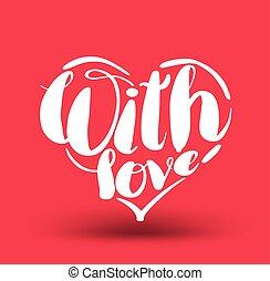 con, amor, letras, en, corazón, shaped.