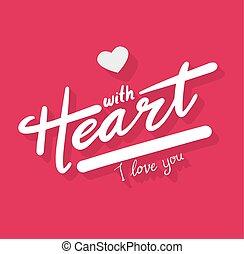 con, corazón, te amo, lettering.