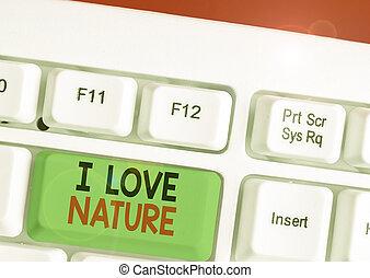 conceito, amor, letra, significado, ecosystem., proteja, nature., natural, meio ambiente, apreciar, preservação, escrita, texto