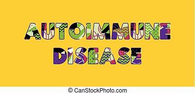 conceito, arte, palavra, doença, ilustração, autoimmune