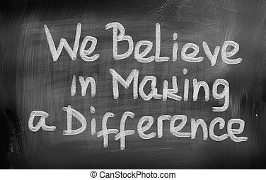 conceito, fazer, nós, diferença, acreditar