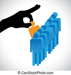 conceito, ilustração, de, escolher, a, melhor, employee., a, gráfico, mostra, companhia, hr, representado, por, mão, silueta, fazer, um, escolha, de, um, pessoa, com, direita, habilidades, para, a, trabalho, entre, muitos, outro, candidatos