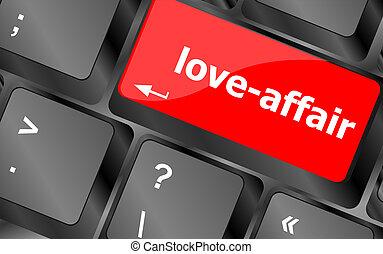 conceito, mostrando, internet, love-affair, tecla, teclado,...
