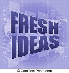 conceito, negócio, idéias, tela, palavras, digital, toque, fresco