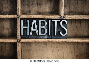 conceito, palavra, letterpress, metal, gaveta, hábitos
