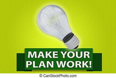 conceito, work!, fazer, plano, bulbo leve, bandeira, seu