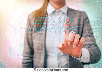 concept, écriture, endroits, lets, nouveau, anywhere., étrangers, visite, écriture, relax., texte, jouir de, rencontrer, aller, signification