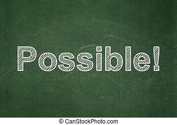 concept:, achtergrond, chalkboard, zakelijk, possible!