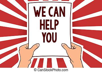 concept, aide, remarquable, texte, papier, message, éclairer, rayons, service, soutien, écriture, tenue, rouges, you., nous, offrande, attention, ideas., signification, important, homme, client, boîte, écriture, assistance
