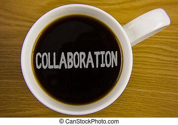 concept, aide, texte, global, vue., industries, tasse, sommet, écriture, écrit, collaboration, collaboration., thé, noir, blanc, association, business, autres, gagner, mot, bois, placé, table.
